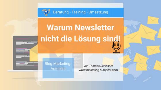Warum Newsletter nicht mehr erfolgreich sind