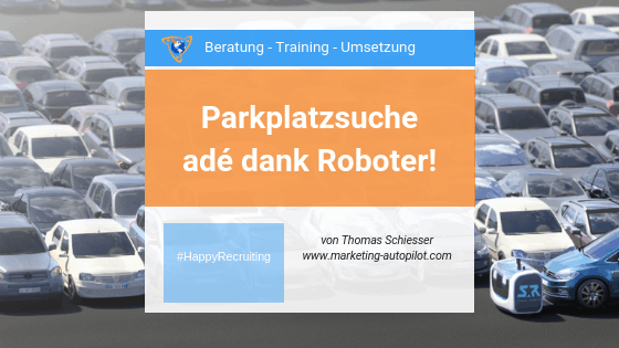 Parkplatzsuche ade dank Roboter